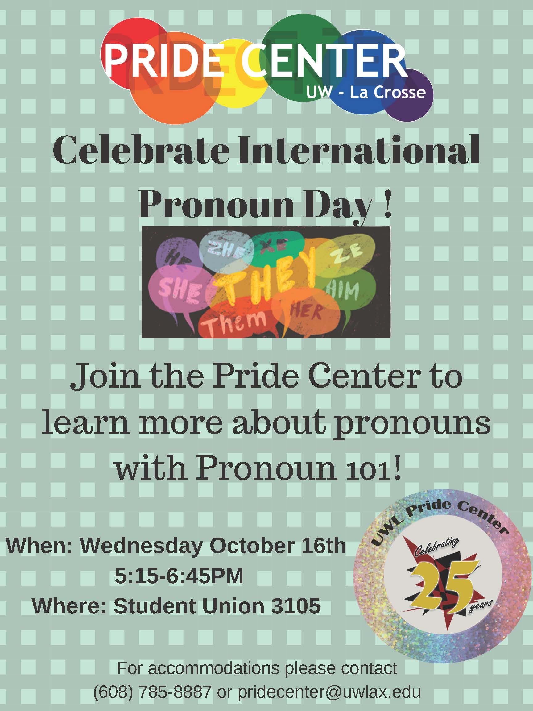 Poster for International Pronoun Day 5:15-6:45 pm in 3105 Student Union